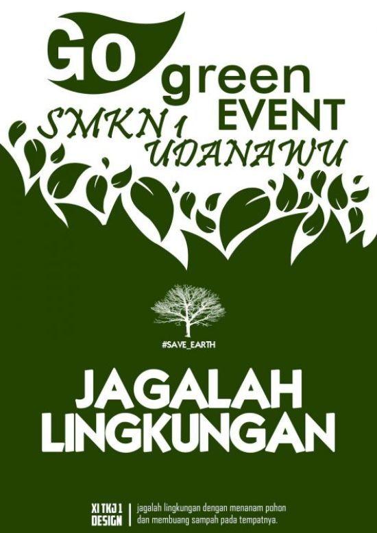 Contoh Poster Lingkungan Hidup Sehat Berguna A 99 Contoh Poster Lingkungan Dan Slogan Paling Kreatif Dan Inspiratif