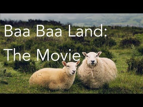 baa baa land the movie 8 hour slow motion film