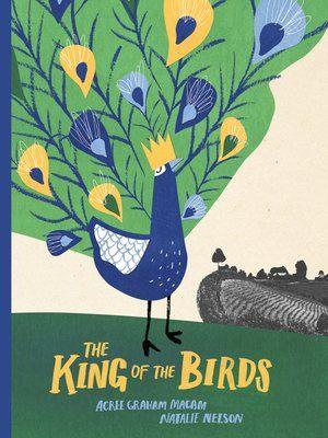Macam Macam Poster Terhebat the King Of the Birds by Acree Graham Macam A Overdrive Rakuten