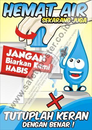 Muat Turun Himpunan Contoh Poster Hemat Air Yang Gempak Dan Boleh