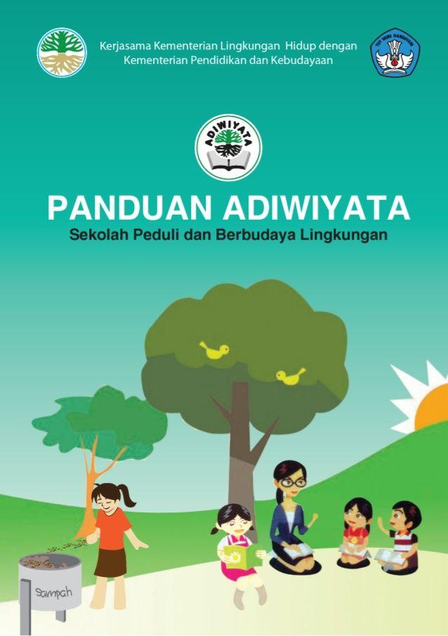 Poster Peduli Lingkungan Bermanfaat 2702131415 Panduan Adiwiyata 2012