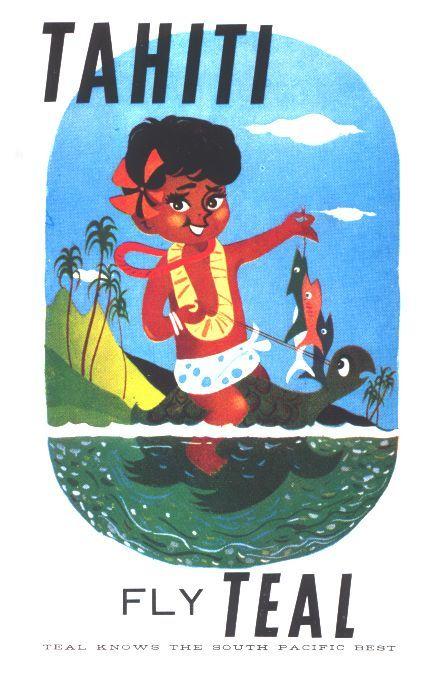 Poster Retro Penting Teal Tahiti Ad 1962 Vintage Travel Posters Pinterest Tahiti