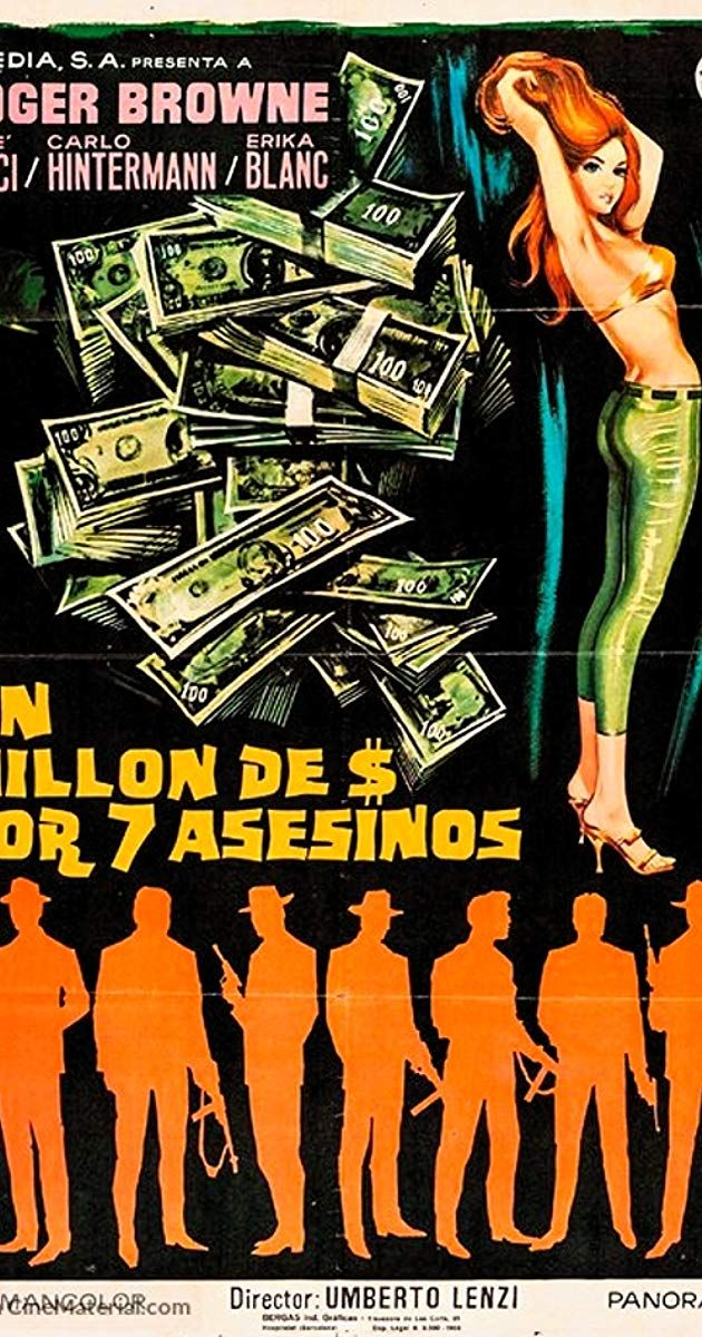 Poster Sekolah Hebat Un Milione Di Dollari Per Sette assassini 1966 Imdb