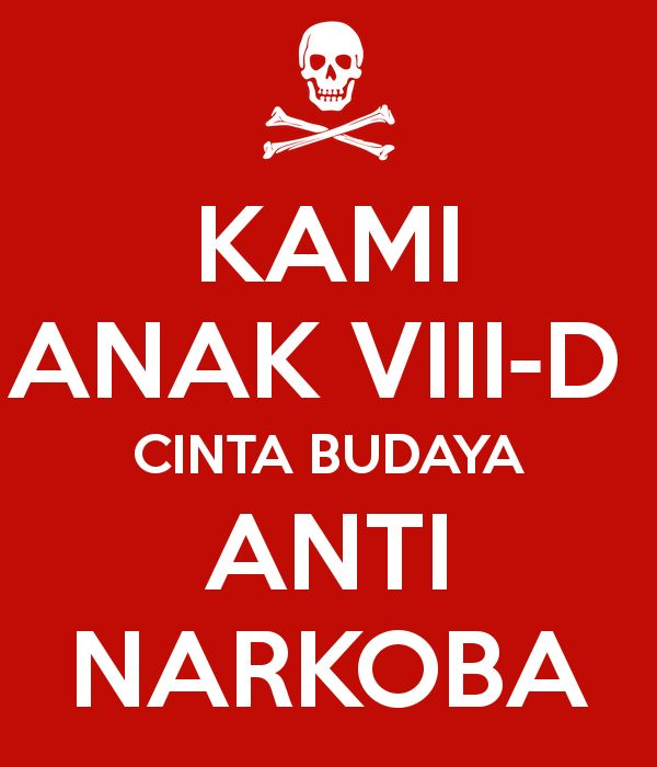 Poster Tentang Narkoba Power Kami Anak Viii D Cinta Budaya Anti Narkoba Poster Sandy Keep