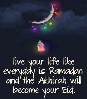 Ramadan Poster Menarik Let Your whole Life Be Like Ramadan and You Ll Be Blessed that Your