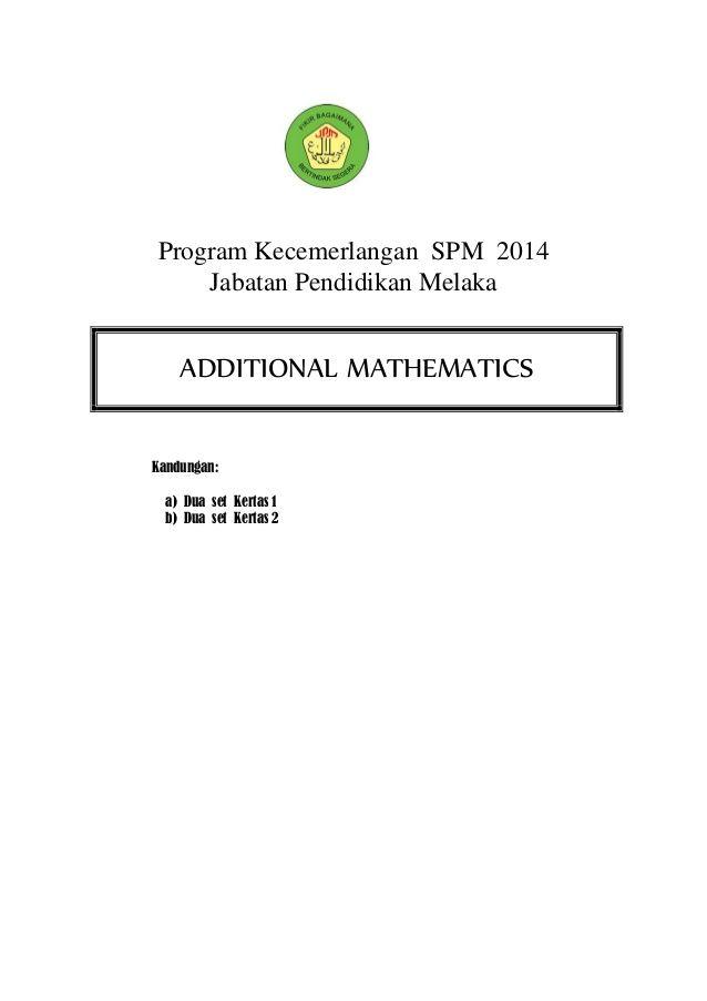 program kecemerlangan spm 2014 jabatan pendidikan melaka kandungan a dua set kertas 1 b