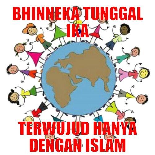 Poster Bhineka Tunggal Ika Penting Bhinneka Tunggal Ika Terwujud Hanya Dengan islam Muslimnetwork Blog