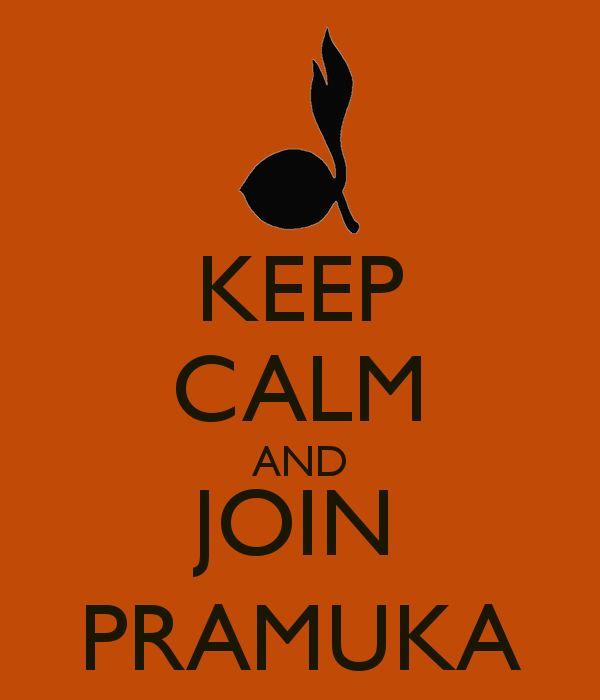 keep calm and join pramuka