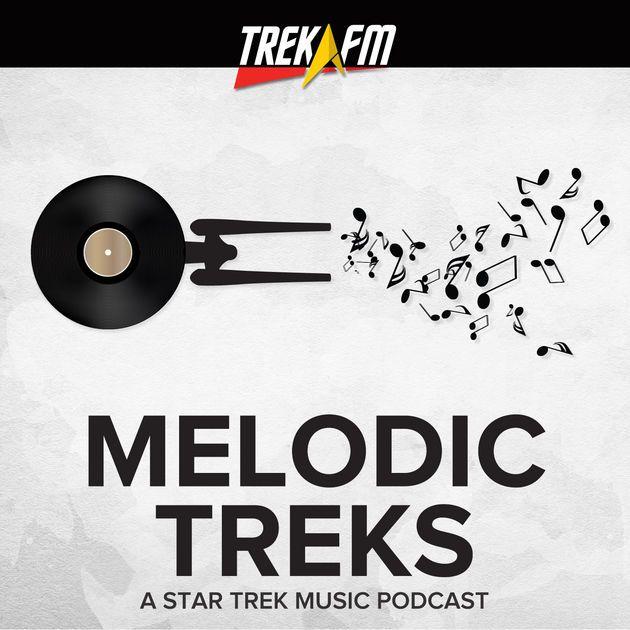 Arti Poster Bernilai Melodic Treks A Star Trek Music Podcast by Trek Fm On Apple Podcasts