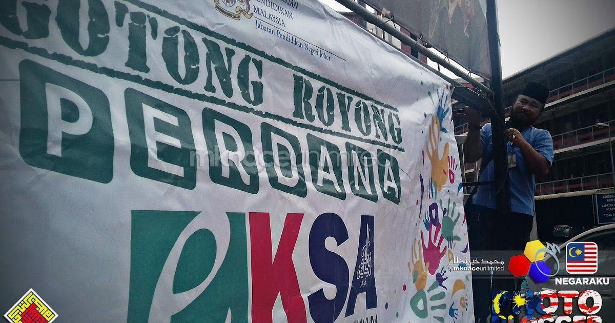 Gambar Mewarna Gotong Royong Power Eksa Jpn Johor Hebahan Dan Pemasangan Banner Gotong Royong Perdana