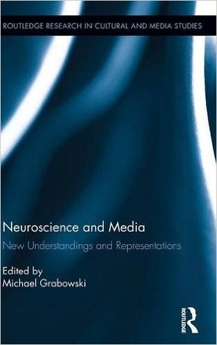 neuroscience and media new understandings and representations 2015