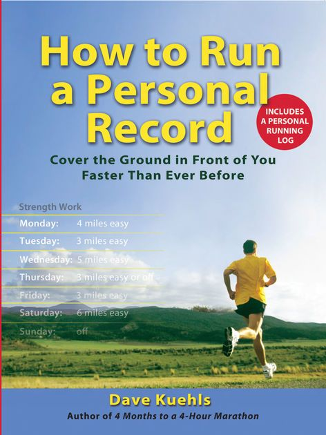 Marathon Poster Terhebat How to Run A Personal Record by Dave Kuehls On Apple Books