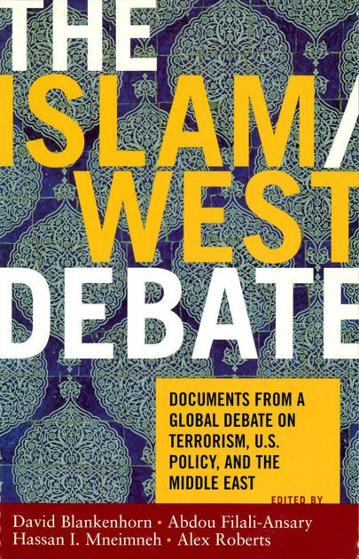 Poster islam Penting the islam West Debate by David Blankenhorn Abdou Filali Ansary