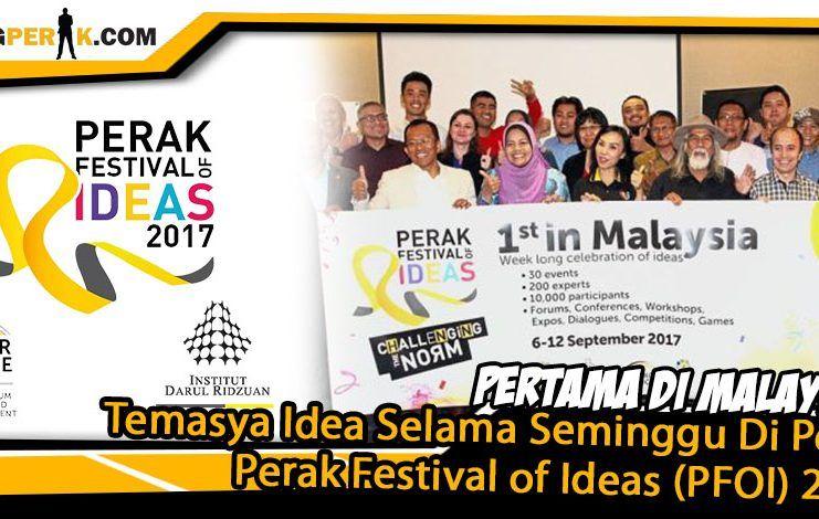 pertama di malaysia temasya idea selama seminggu di perak