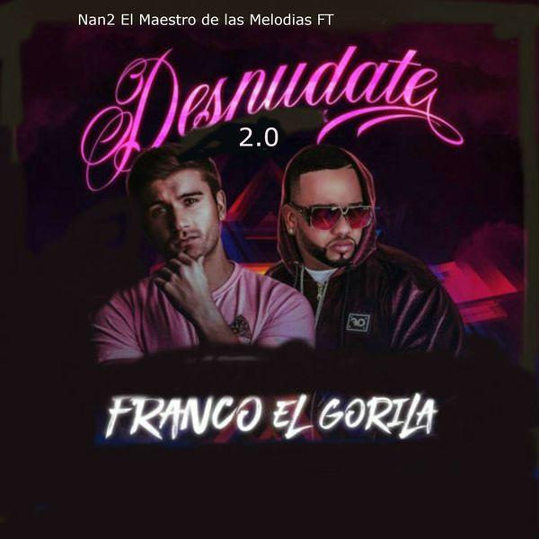 franco el gorila single by nan2 el maestro de las melodias on apple music