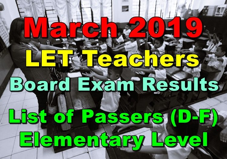 let teachers board exam results march 2019 elementary level d f passers