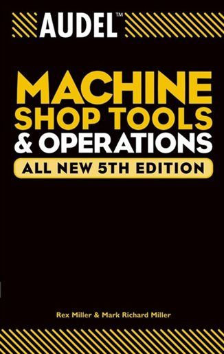 Poster Kera Bernilai Audel Machine Shop tools and Operations Book by Rex Miller
